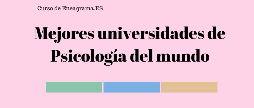 mejores-universidades-psicologia-del-mundo